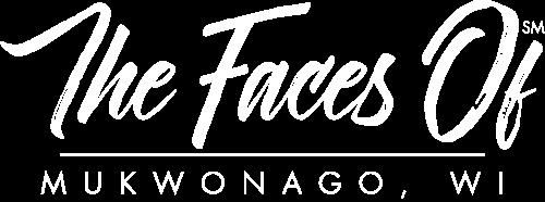 The Faces Of Mukwonago